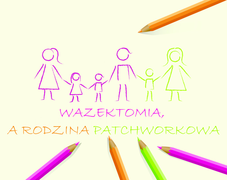 wazektomia-rodzina-patchworkowa