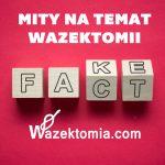 5 mitów na temat wazektomii